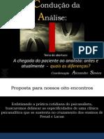 Aula 1- ANTES E ATUALMENTE - A CHEGADA DO PACIENTE AO ANALISTA - Curso A Condução da Análise