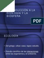 INTRODUCCIÓN A LA ECOLOGÍA Y LA BIÓSFERA