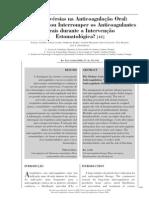 Controvérsias na Anticoagulação Oral-Continuar ou Interromper os Anticoagulantes Orais durante a Intervenção Estomatológica