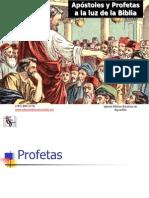 Apostoles y Profetas a La Luz de La Biblia