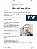 Ups and Downs of Hygiene Slings