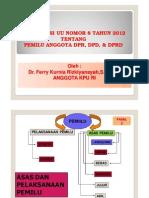 Sosialisasi UU no 8 thn 2012 - Dr. Ferry Kurnia Rizkiyansyah_S.IP_M.Si.pdf