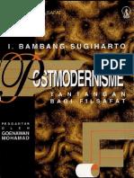 Postmodernisme- Tantangan Bagi Filsafat Oleh i. Bambang Sugiharto