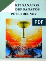Peter Deunov Spirit Sanatos in Corp Sanatos.