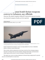 Israeli Warplanes Bomb Syrian Weapons Convoy to Lebanon, Say Officials _ World News _ Guardian.co