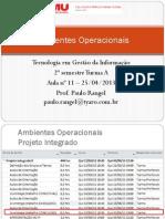 Aula 11 - 2013 04 25 - Ambientes Operacionais - Gerenciando Dados v2