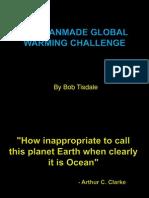 The Manmade Global Warming Challenge