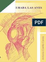 Figuraba Las Aves - Antonio Carrillo Cerda -2013