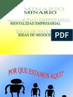 seminario mentalidad empresarial e ideas de negocio.ppt