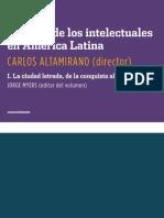 Historia de Los Intelectuales en America Latina I La Ciudad Letrada de La Conquista Al Modernismo Fragmento