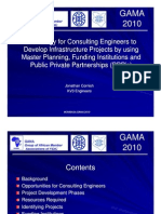 A Strategy for Consulting Engineers to  Develop Infrastructure Projects by using  Master Planning, Funding Institutions and  Public Private Partnerships (PPP's)