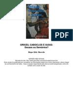 evangélico - edir macedo - orixás, caboclos e guias