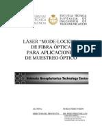 Mode-locked fiber optics laser for optical sampling amplications. Láser Mode-Locked de fibra óptica para aplicaciones de muestreo óptico.