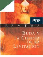 Buda y La Ciencia de La Levitacion Ramtha