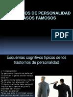 TRASTORNOS DE PERSONALIDAD – CASOS FAMOSOS