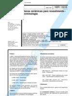 NBR 13816-1997 (ISO 13006-1995) Placas Cerâmicas para Revestimento - Terminologia