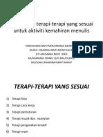 Senaraikan Terapi-terapi Yang Sesuai Untuk Aktiviti Kemahiran Menulis