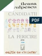 Candidatii La Fericire - Ileana Vulpescu
