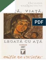 Viata, Viata, Legata Cu Ata - Ileana Vulpescu
