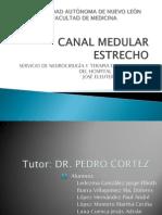 Canal Medular Estrecho