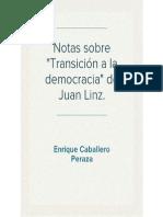 Notas sobre el artículo Transiciones a la democracia Juan Linz