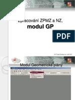 Zpracování ZPMZ a NZ, program Groma - II Modul GP