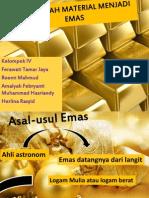 Mengubah Material Menjadi Emas