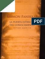 Panikkar-La puerta estrecha del conocimiento, sentidos, razón y fe