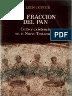 103980522 Leon Dufour Xavier La Fraccion Del Pan