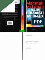 Marshall McLuhan - Kaip Suprasti Medijas