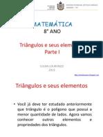 Aula 7 - 8° ano - Triângulos e seus elementos.pptx