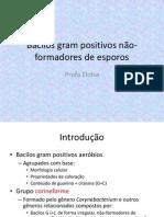 Aula Bacilos gram positivos não-formadores de esporos