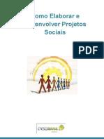 Como Elaborar e Desenvolver Projetos Sociais