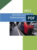 SEGUNDA LEY DE LA TERMODINÁMICA Y LA ENTROPÍA