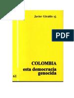 Javier Giraldo Colombia Democracia Genocida