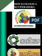 MISION ECOLOGICA RECUPERADORA (1)