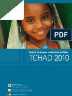 Enquête par grappes à indicateurs multiples - TCHAD, MICS 2010 (Mai 2011)