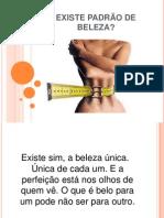 EXISTE PADRÃO DE BELEZA