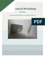 Mechanical Workshop Report