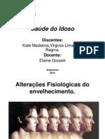 Saúde do Idoso trabalho - Alterações Fisiológicas do envelhecimento