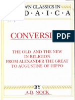 Conversion the Old and the New in Religion From Alexander the Great to Augustine of Hippo