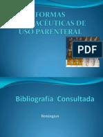 FORMAS FARMACÉUTICAS DE USO PARENTERAL