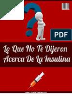 Lo Que Note Dijeron Acerca La Insulin A