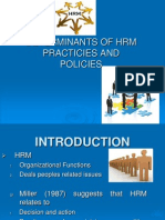 Determinants of Hrm Practicies And