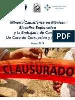 Minería canadiense en México, Blackfire Exploration y la Embajada de Canadá. Una caso de corrupción y homicidio.pdf