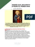 1.-LA BIBLIA ENSEÑA QUE JESUCRISTO HIZO A SAN PERO EL PRIMER PAPA
