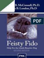 Feisty Fido_ Help for the Leash-Reactive - Patricia B. McConnell Ph.D.;Karen B. Lon