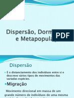 Dispersão,Dormência e Metapopulações