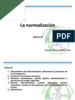 Sesion IX La Normalizacion
