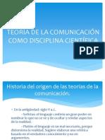 TEORÍA DE LA COMUNICACIÓN COMO DISCIPLINA CIENTÍFICA